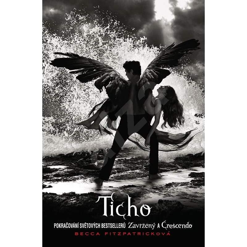 Ticho - Becca Fitzpatricková