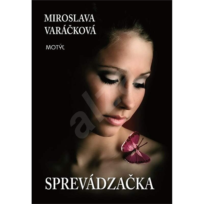 Sprevádzačka - Miroslava Varáčková