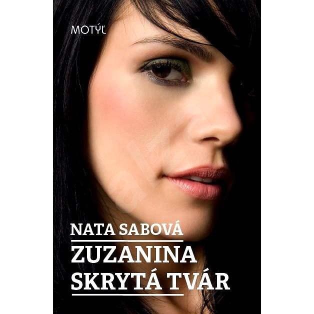 Zuzanina skrytá tvár - Nata Sabová