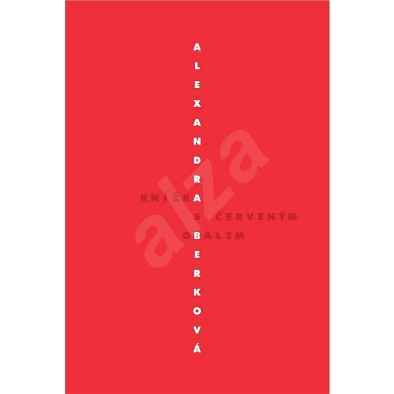 Knížka s červeným obalem - Alexandra Berková