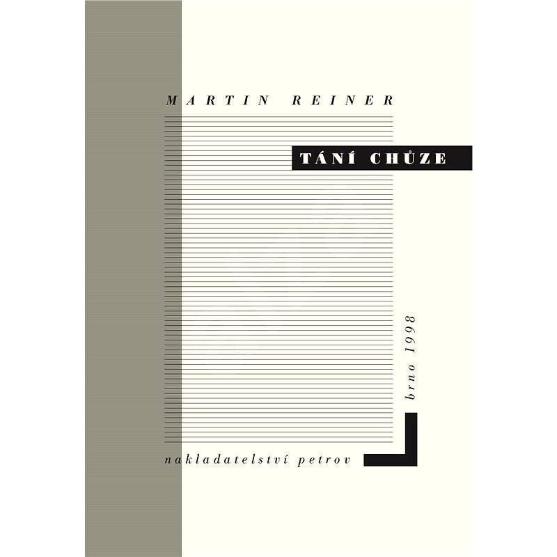 Tání chůze - Martin Reiner
