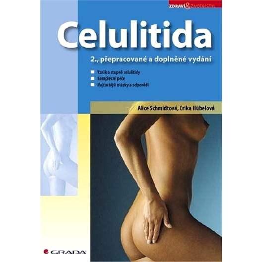 Celulitida - Alice Schmidtová