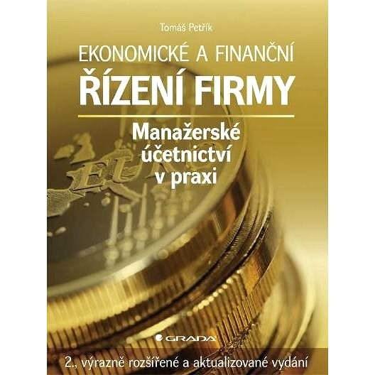 Ekonomické a finanční řízení firmy - Tomáš Petřík