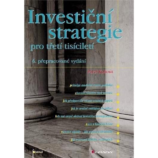 Investiční strategie pro třetí tisíciletí - Ing. Pavel Kohout