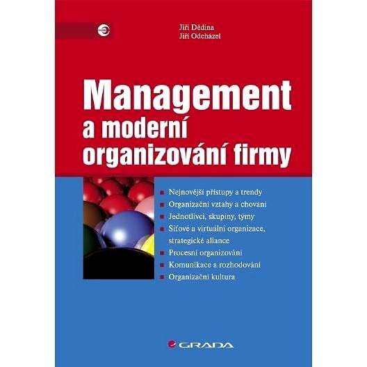 Management a moderní organizování firmy - Jiří Dědina