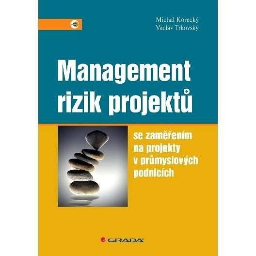 Management rizik projektů - Michal Korecký