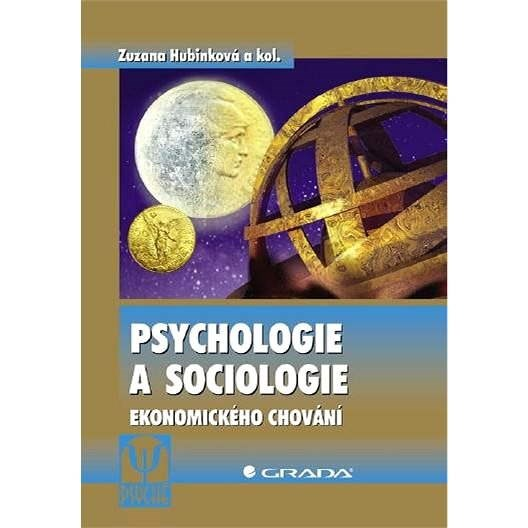 Psychologie a sociologie ekonomického chování - Zuzana Hubinková