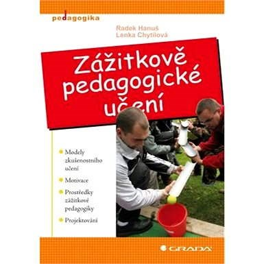 Zážitkově pedagogické učení - Lenka Chytilová