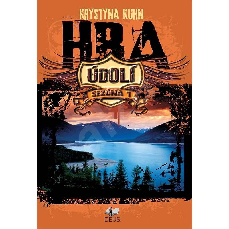 Údolí – Hra - Krystyna Kuhn