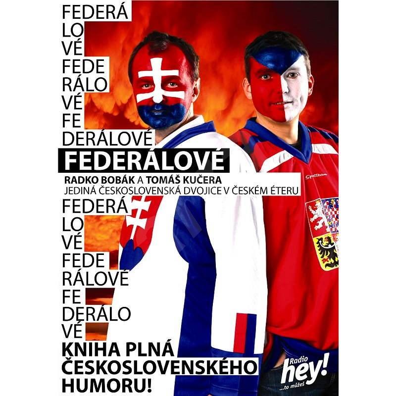 Federálové I - Radko Bobák