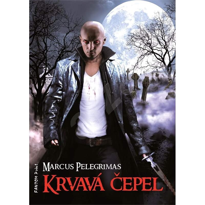 Krvavá čepel - Marcus Pelegrimas