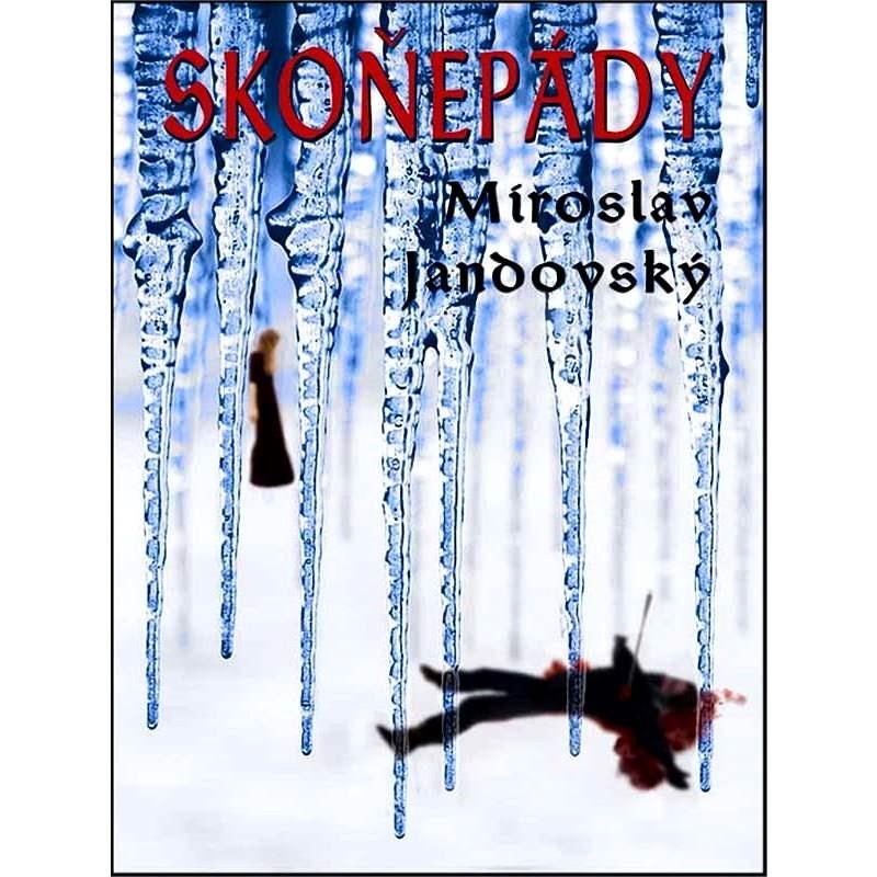 Skoněpády - Miroslav Jandovský