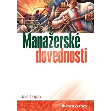 Manažerské dovednosti - Jan Lojda