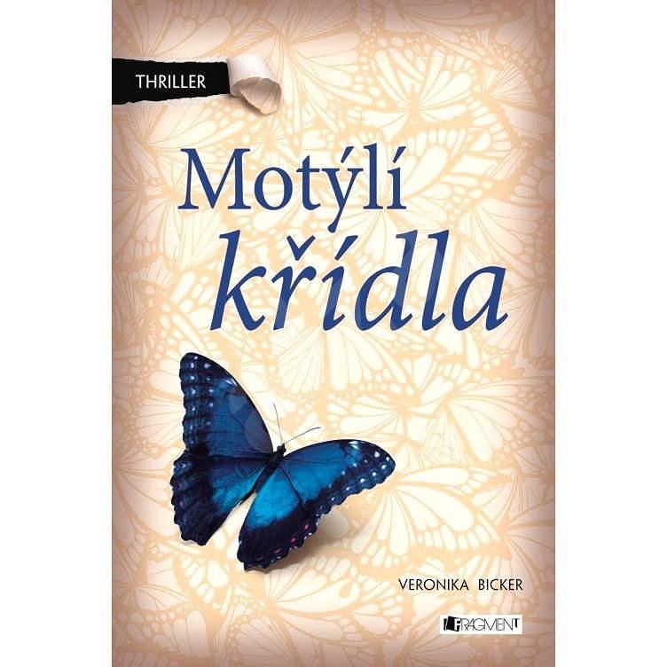 Motýlí křídla - Veronika Bicker