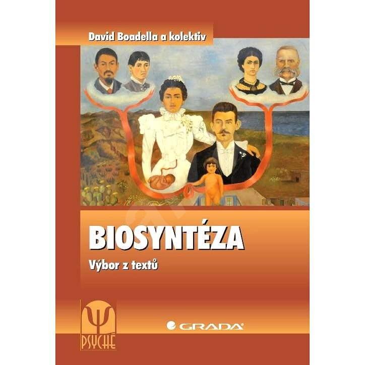Biosyntéza - David Boadella