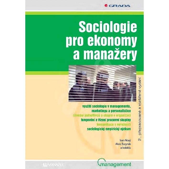 Sociologie pro ekonomy a manažery - Ivan Nový