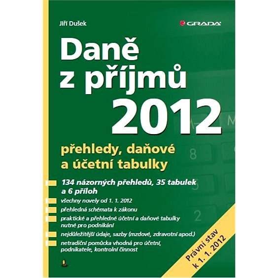 Daně z příjmů 2012 - Jiří Dušek