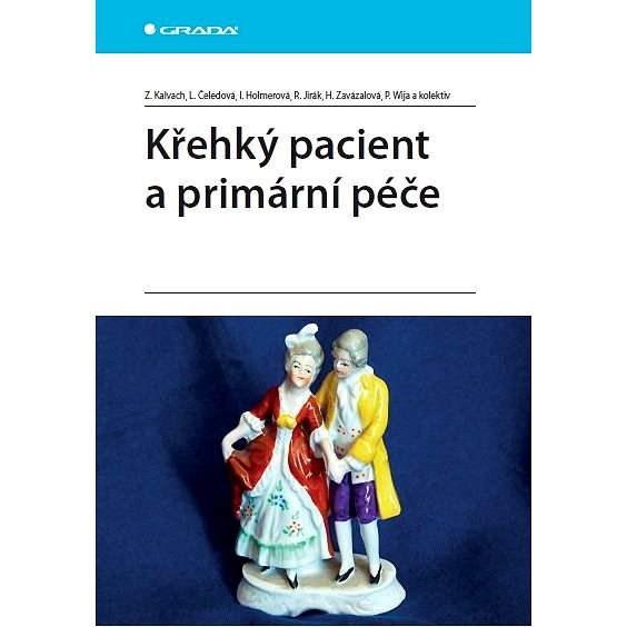 Křehký pacient a primární péče - Zdeněk Kalvach