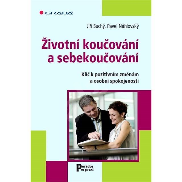 Životní koučování a sebekoučování - Jiří Suchý