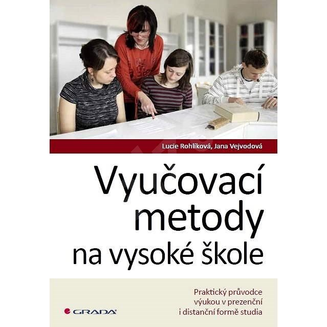 Vyučovací metody na vysoké škole - Lucie Rohlíková