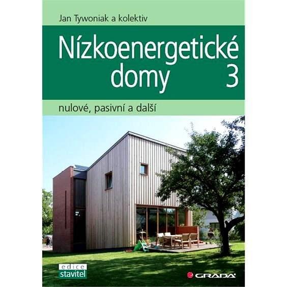 Nízkoenergetické domy 3 - Jan Tywoniak