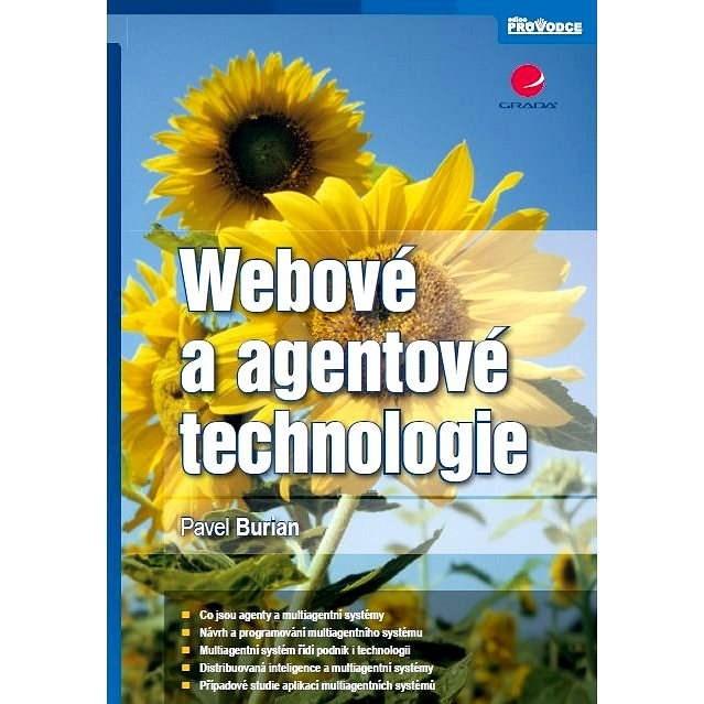 Webové a agentové technologie - Pavel Burian