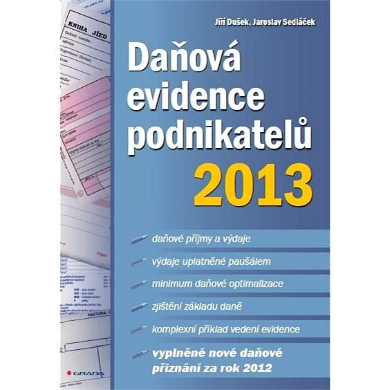 Daňová evidence podnikatelů 2013 - Jaroslav Sedláček