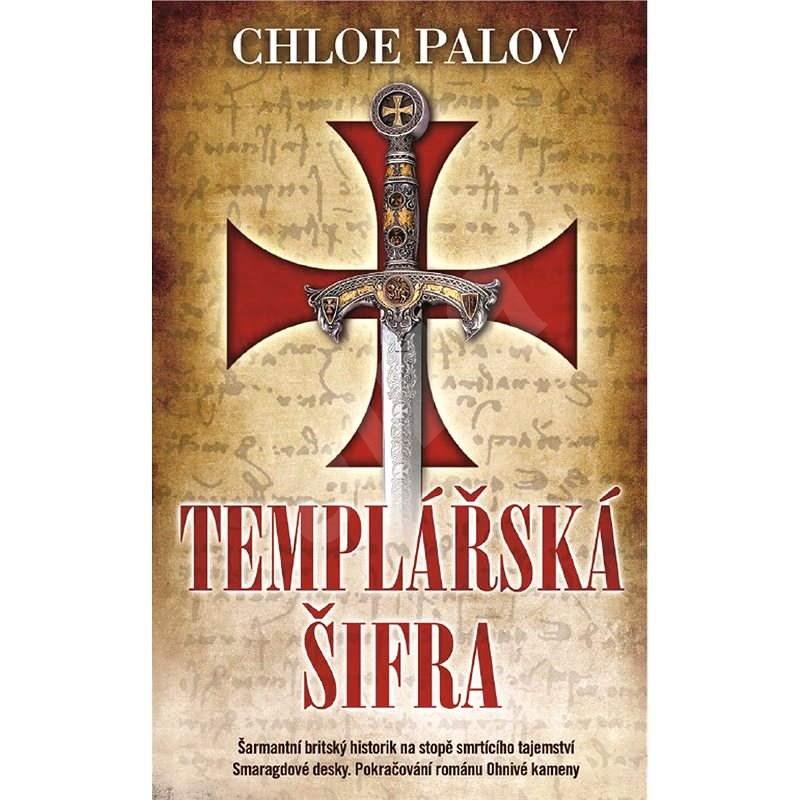 Templářská šifra - Chloe Palov