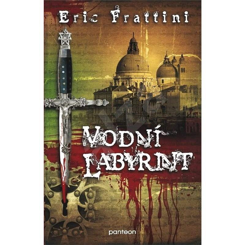 Vodní labyrint - Eric Frattini