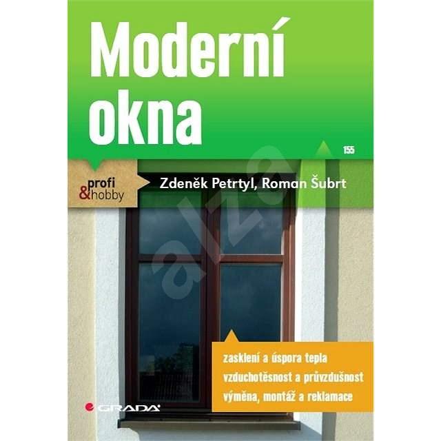 Moderní okna - Roman Šubrt