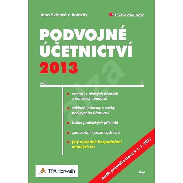 Podvojné účetnictví 2013 - Jana Skálová