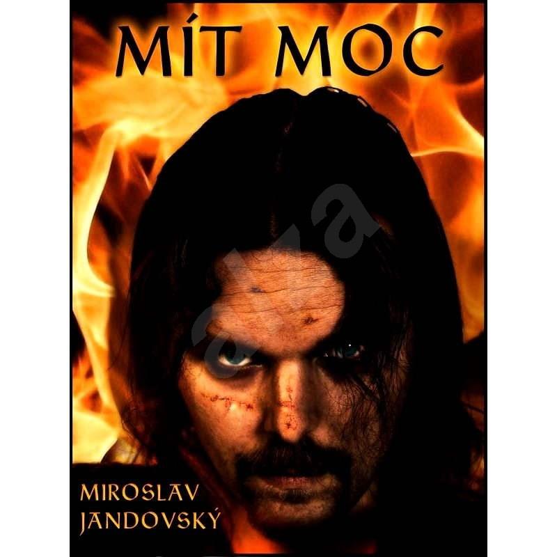 Mít moc - Miroslav Jandovský