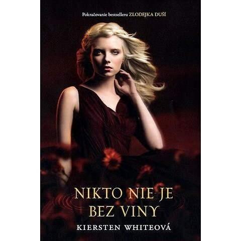 Nikto nie je bez viny - Kiersten Whiteová