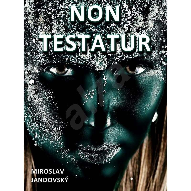 Non testatur - Miroslav Jandovský