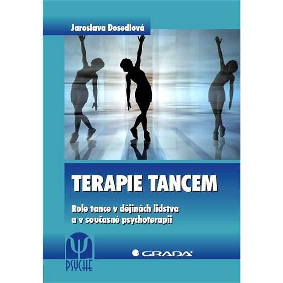Terapie tancem - Jaroslava Dosedlová