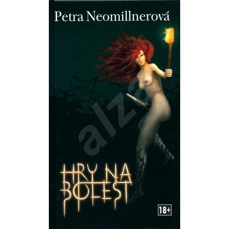 Hry na bolest - Petra Neomillnerová