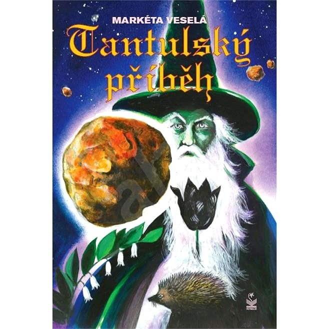 Tantulský příběh - Markéta Veselá