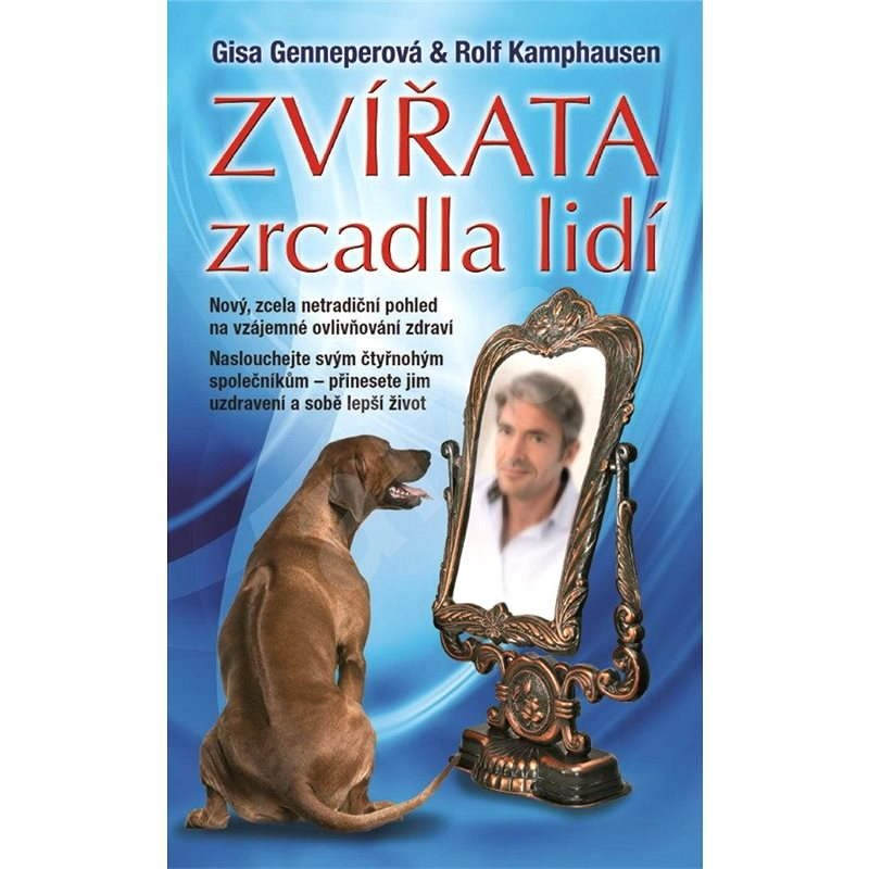 Zvířata - zrcadla lidí - Gisa Genneperová