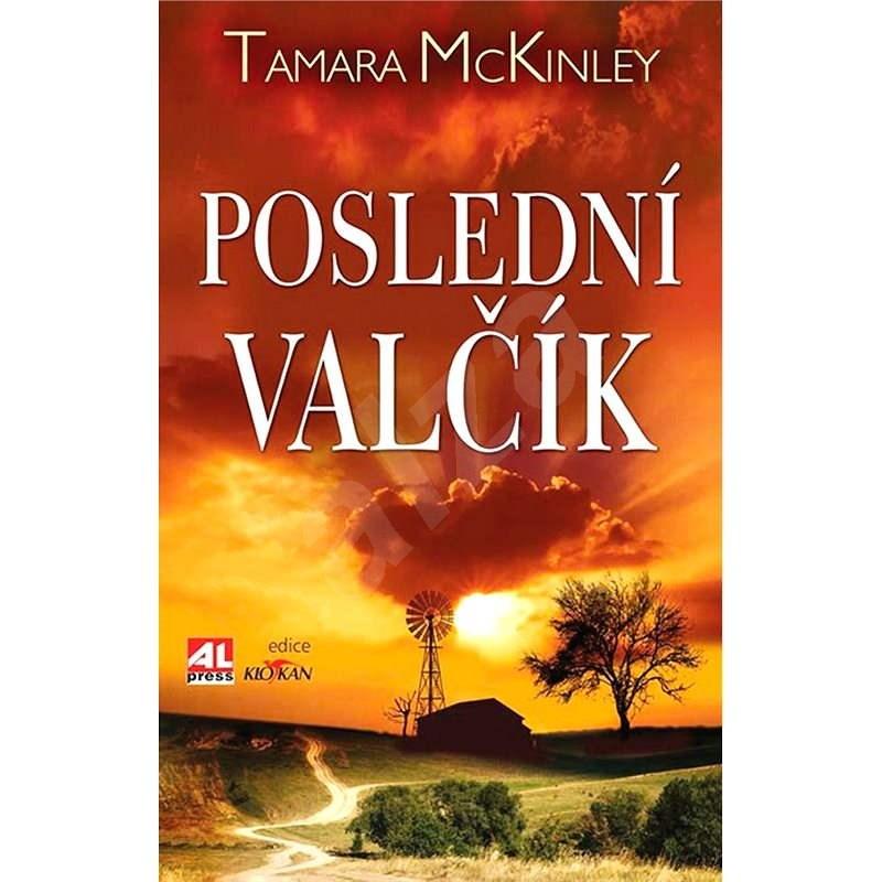 Poslední valčík - Tamara McKinley