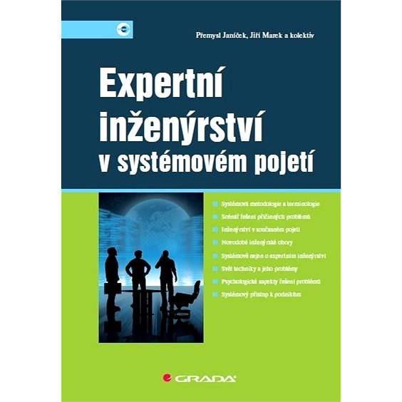 Expertní inženýrství v systémovém pojetí - Přemysl Janíček