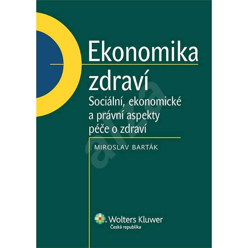 Ekonomika zdraví - Miroslav Barták
