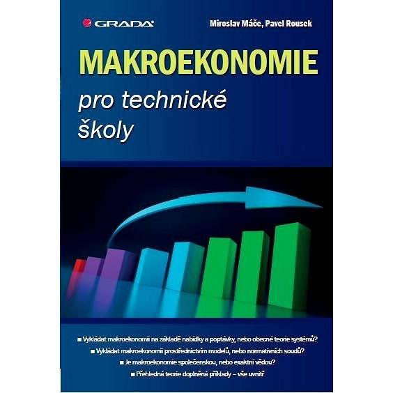 Makroekonomie pro technické školy - Miroslav Máče