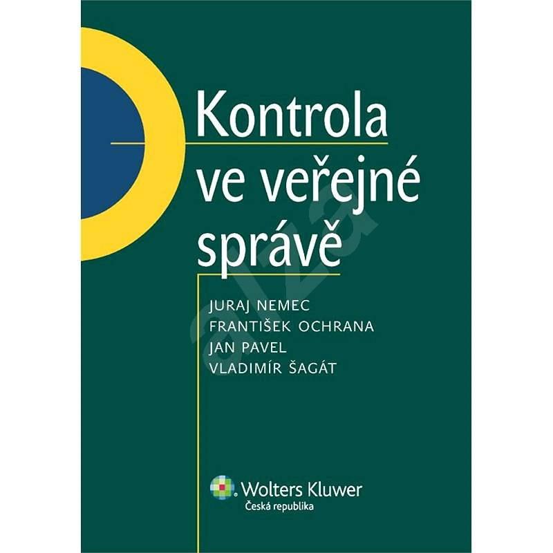 Kontrola ve veřejné správě - František Ochrana