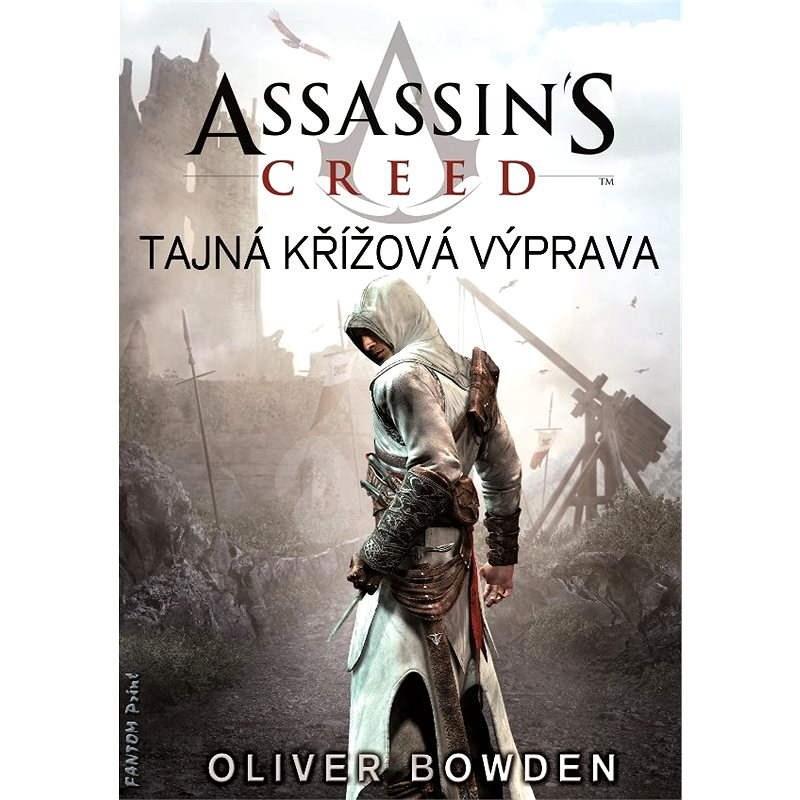 Tajná křížová výprava - Oliver Bowden