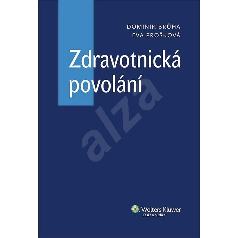 Zdravotnická povolání  - Eva Prošková