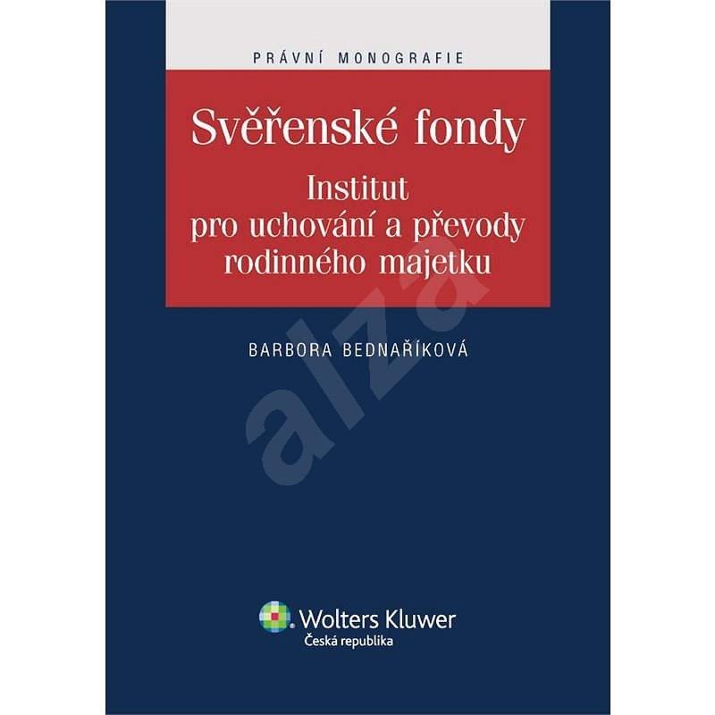Svěřenské fondy - Barbora Bednaříková