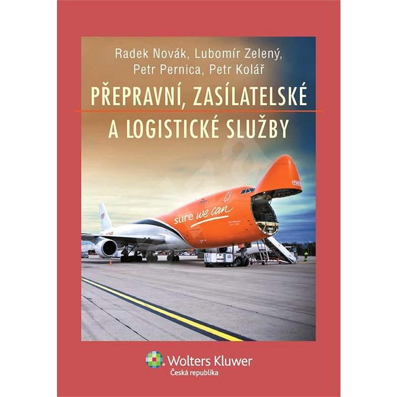 Přepravní, zasílatelské a logistické služby - Petr Kolář