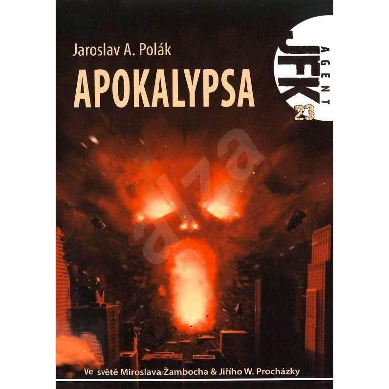 JFK 023 Apokalypsa - Jaroslav Polák