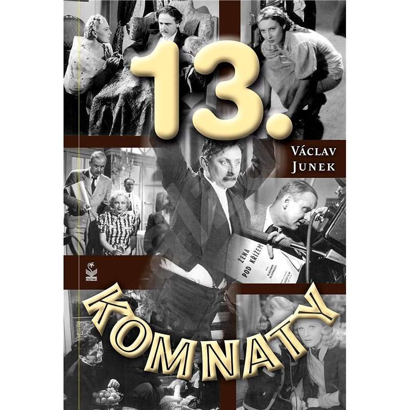 Třinácté komnaty - Václav Junek