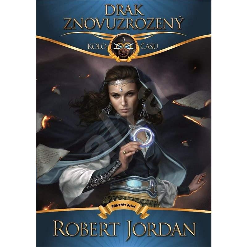 Drak Znovuzrozený - Robert Jordan